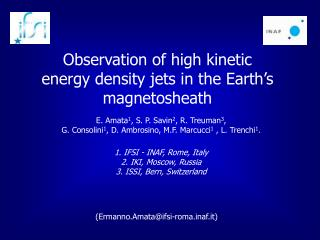 Observation of high kinetic energy density jets in the Earth's magnetosheath