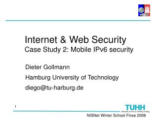 Internet & Web Security Case Study 2: Mobile IPv6 security