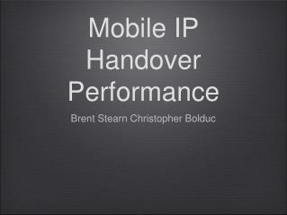 Mobile IP Handover Performance
