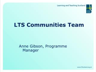 LTS Communities Team