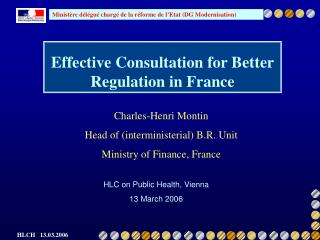 Effective Consultation for Better Regulation in France