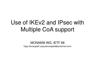 Use of IKEv2 and IPsec with Multiple CoA support