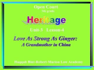 Love As Strong As Ginger:         A Grandmother in China