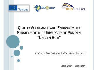 "Quality Assurance and Enhancement Strategy of the University of  Prizren "" Ukshin Hoti """