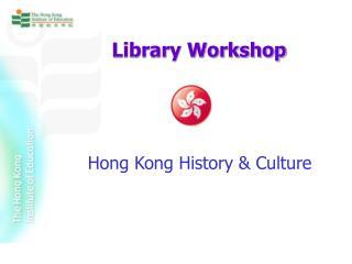 Hong Kong  History & Culture