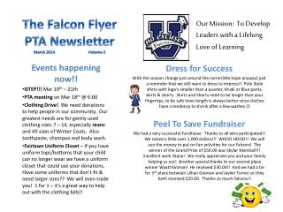 The  Falcon Flyer  PTA  Newsletter March 2014                                  Volume 3