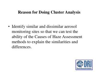 Reason for Doing Cluster Analysis