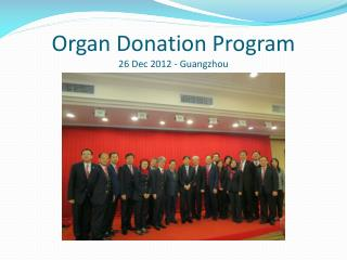 Organ Donation Program 26 Dec 2012 - Guangzhou