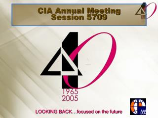 CIA Annual Meeting Session 5709