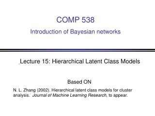 Lecture 15: Hierarchical Latent Class Models Based ON