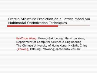 Protein Structure Prediction on a Lattice Model via Multimodal Optimization Techniques