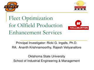 Fleet Optimization for Oilfield Production Enhancement Services