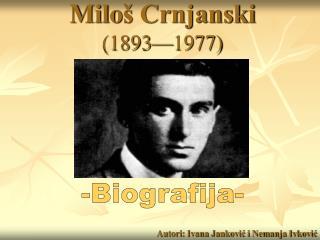 Milo š Crnjanski (1893—1977)