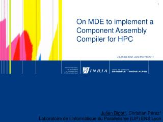 On MDE to implement a Component Assembly Compiler for HPC