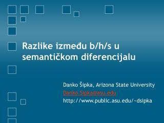 Razlike između b/h/s u semantičkom diferencijalu