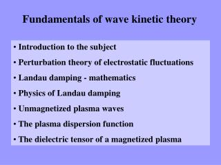 Fundamentals of wave kinetic theory