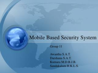 Mobile Based Security System