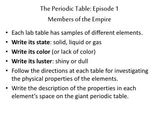 The Periodic Table: Episode 1 Members of the Empire