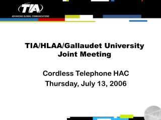 TIA/HLAA/Gallaudet University Joint Meeting