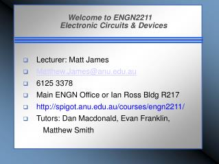 Welcome to ENGN2211 Electronic Circuits & Devices