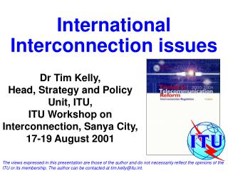 International Interconnection issues
