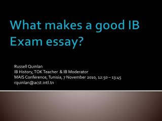 What makes a good IB Exam essay?