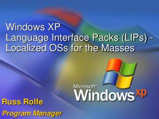 Windows XP Language Interface Packs LIPs - Localized OSs for the Masses