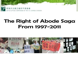 The Right of Abode Saga From 1997-2011
