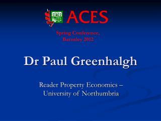 Dr Paul Greenhalgh
