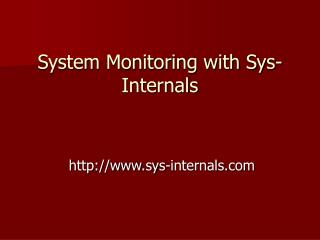 System Monitoring with Sys-Internals