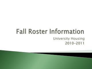 Fall Roster Information