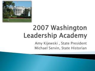 2007 Washington Leadership Academy