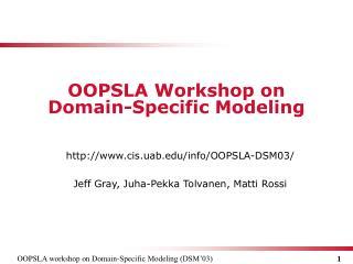 OOPSLA  Workshop on Domain - Specific Modeling