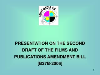 PRESENTATION ON THE SECOND DRAFT OF THE FILMS AND PUBLICATIONS AMENDMENT BILL [B27B-2006]