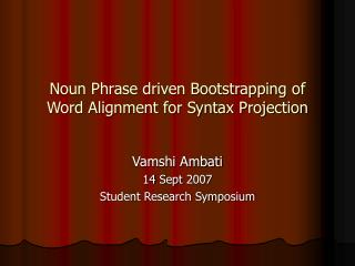 Noun Phrase driven Bootstrapping of Word Alignment for Syntax Projection