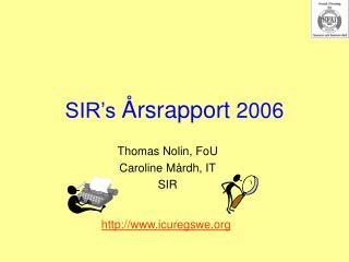 SIR's  Årsrapport  2006