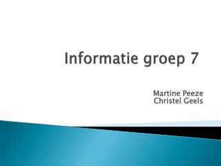 Informatie groep 7
