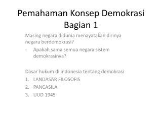 Pemahaman Konsep Demokrasi Bagian 1