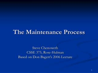 The Maintenance Process