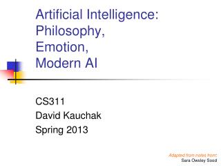 Artificial Intelligence:  Philosophy,  Emotion,  Modern AI