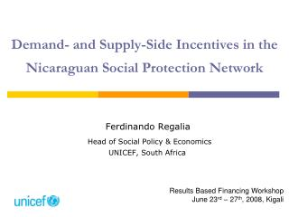 Demand- and Supply-Side Incentives in the Nicaraguan Social Protection Network
