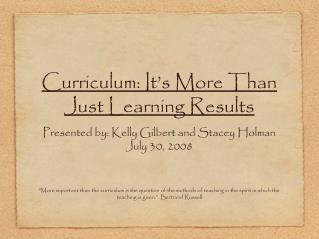 Curriculum: It's More Than Just Learning Results