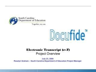 Electronic Transcript ( e-T ) Project Overview
