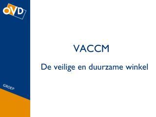 VACCM