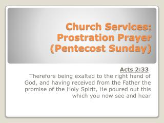 Church Services: Prostration  Prayer  (Pentecost Sunday)