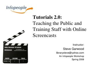 Tutorials 2.0:  Teaching the Public and Training Staff with Online Screencasts