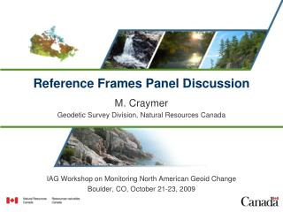 Reference Frames Panel Discussion