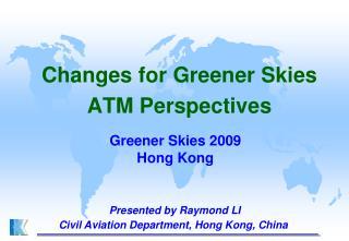 Greener Skies 2009 Hong Kong