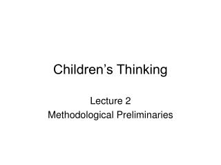 Children s Thinking
