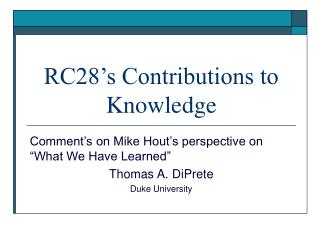 RC28's Contributions to Knowledge